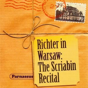 Richter In Warsaw:The Scriabin Recital