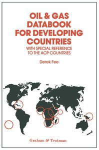 Oil & Gas Databook for Developing Countries