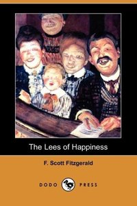 The Lees of Happiness (Dodo Press)
