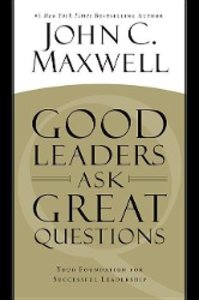 Good Leaders Ask Great Questions (Unabridged)