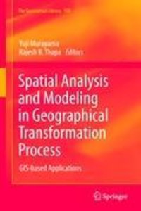 Spatial Analysis and Modeling in Geographical Transformation Pro