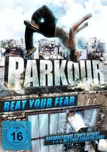 Parkour-Beat your Fear