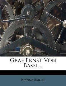 Graf Ernst von Basel. Ein Schauspiel in fünf Aufzügen.