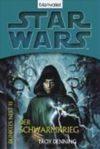 Star Wars. Dunkles Nest 03. Der Schwarmkrieg