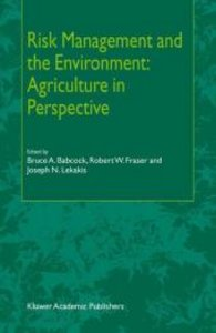 Risk Management and the Environment: Agriculture in Perspective