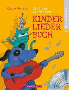 Das große Annette Betz Kinderliederbuch