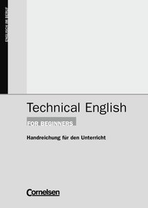 Technical English for Beginners A1-A2. andreichungen für den Unt