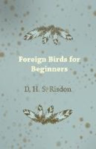Foreign Birds for Beginners