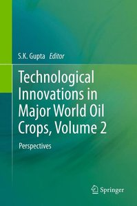 Technological Innovations in Major World Oil Crops, Volume 2