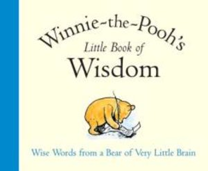 Winnie The Pooh Little Book of Wisdom