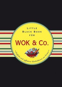Das Little Black Book für Wok & Co.