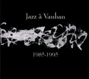 1985-1995 Jazz a Vauban