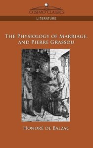 The Physiology of Marriage and Pierre Grassou