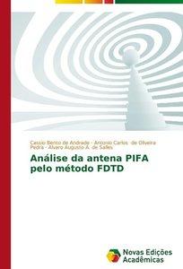 Análise da antena PIFA pelo método FDTD