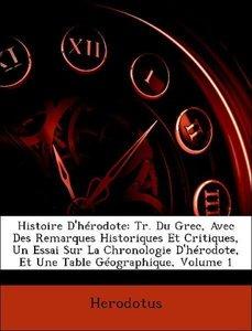 Histoire D'hérodote: Tr. Du Grec, Avec Des Remarques Historiques