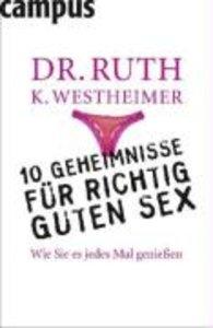 Westheimer, D: 10 Geheimnisse für richtig guten Sex
