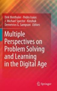 Multiple Perspectives on Problem Solving and Learning in the Dig