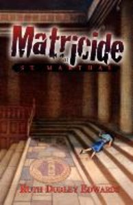 Matricide at St. Martha's