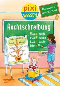 Pixi Wissen 96: VE 5 Basiswissen Grundschule: Rechtschreibung