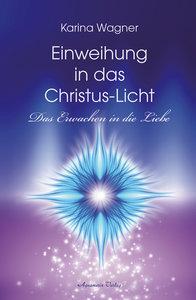 Einweihung in das Christus-Licht