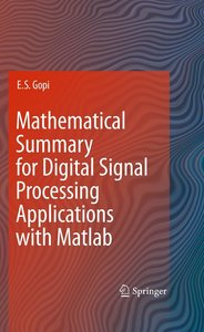Mathematical Summary for Digital Signal Processing Applications