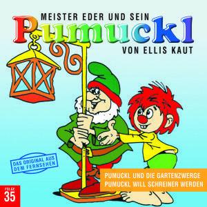 35:Pumuckl Und Die Gartenzwerge/Pumuckl Will Schre