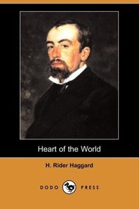 Heart of the World (Dodo Press)