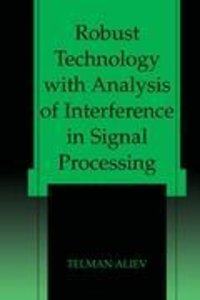 Robust Technology with Analysis of Interference in Signal Proces