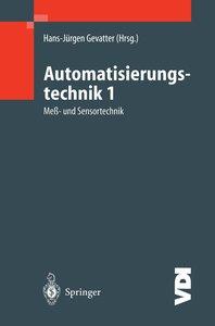 Automatisierungstechnik 1. Meß- und Regeltechnik