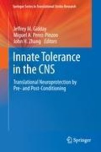 Innate Tolerance in the CNS