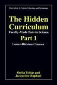 The Hidden Curriculum - Faculty Made Tests in Science