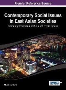 Contemporary Social Issues in East Asian Societies: Examining th