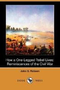 How a One-Legged Rebel Lives