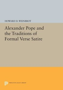 Alexander Pope and the Traditions of Formal Verse Satire