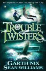 Nix, G: Troubletwisters