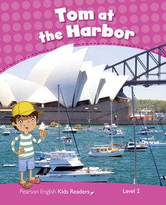 Penguin Kids 2 Tom At The Harbour Reader CLIL AmE