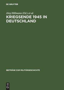 Kriegsende 1945 in Deutschland