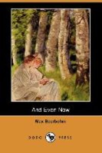 And Even Now (Dodo Press)