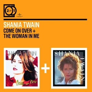 2 For 1:Come On Over/The Woman In Me