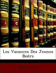 Les Vacances Des Jeunes Boërs
