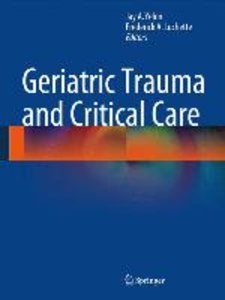 Geriatric Trauma and Critical Care