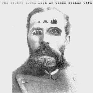 Live At Glenn Miller Cafe