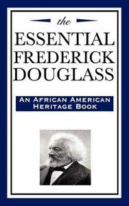 The Essential Frederick Douglass