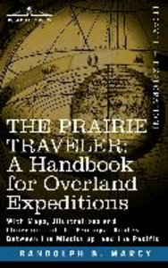 The Prairie Traveler, a Handbook for Overland Expeditions