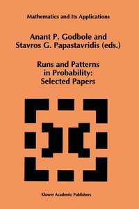 Runs and Patterns in Probability: Selected Papers
