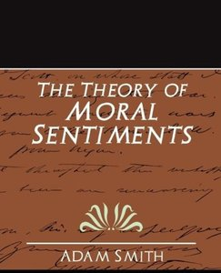 The Theory of Moral Sentiments (New Edition)