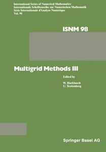 Multigrid Methods III