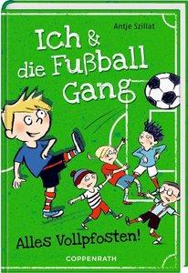 Ich & die Fußballgang (Bd. 1)
