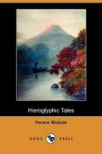 Hieroglyphic Tales (Dodo Press)