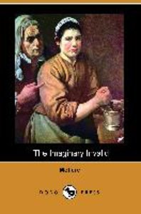 The Imaginary Invalid (Dodo Press)